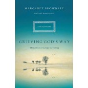 Grieving God's Way by Margaret Brownley