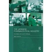The Japanese Pharmaceutical Industry by Maki Umemura