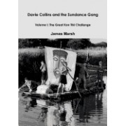 Davie Collins and the Sundance Gang Volume One: The Great Kon-Tiki Challenge