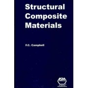 Structural Composite Materials by F.C. Campbell