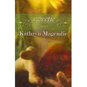 Sweetie by Kathryn Magendie