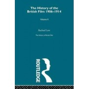 The History of the British Film 1906-1914, Volume II by Rachael Low