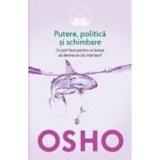 Putere politica si schimbare - Osho