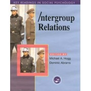 Intergroup Relations by Michael A. Hogg