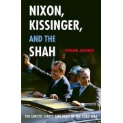Nixon, Kissinger, and the Shah by Roham Alvandi