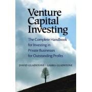 Venture Capital Investing by David Gladstone