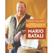Molto Italiano: 327 Simple Italian Recipes To Cook At Home by Mario Batali