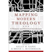 Mapping Modern Theology by Bruce L McCormack