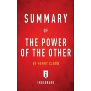 Summary of the Power of the Other by Henry Cloud - Includes Analysis by Instaread Summaries