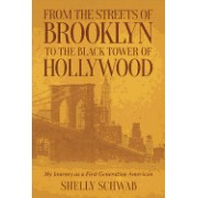 From the Streets of Brooklyn to the Black Tower of Hollywood: My Journey as a First Generation American
