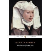The Revelations of Divine Love by Julian of Norwich