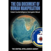 The CIA Document of Human Manipulation by The Central Intelligence Agency