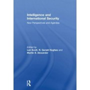 Intelligence and International Security by Len Scott