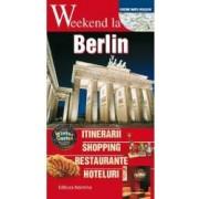 Weekend la Berlin