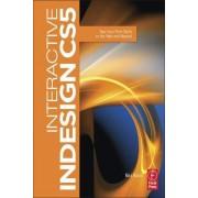 Interactive InDesign CS5 by Mira Rubin