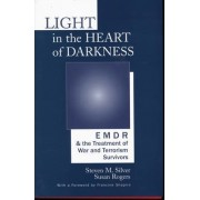Light in the Heart of Darkness by Susan Rogers
