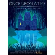 Once Upon a Time: A Collection of Classic Fairy Tales by Kevin Tong