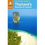 The Rough Guide to Thailand's Beaches and Islands by Rough Guides