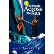 The People Across the Sea by Louis Paul DeGrado