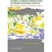 Global Climate Change and Extreme Weather Events by Forum on Global Health