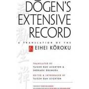 Dogen's Extensive Record by Taigen Dan Leighton