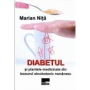 Diabetul si plantele medicinale - Marian Nita