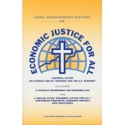 Economic Justice for All by United States Conference of Catholic Bishops