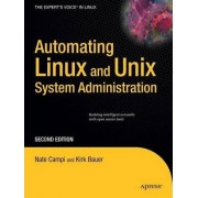 Automating Linux and Unix System Administration by Kirk Bauer