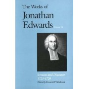 The Works of Jonathan Edwards: Sermons and Discourses, 1723-29 Volume 14 by Jonathan Edwards