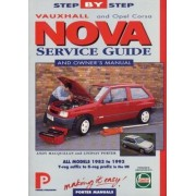 Vauxhall Nova Service Guide And Owners Manual (Porter Manuals)