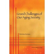 Grand Challenges of Our Aging Society by and International Studies Governance Center for Economic
