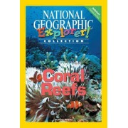 Explorer Books (Pioneer Science: Habitats): Coral Reefs by National Geographic Learning