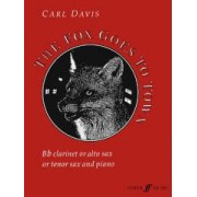 The Fox Goes to Town by Carl Davis
