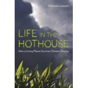 Life in the Hothouse by Melanie Lenart