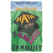 Death at the Alma Mater by G. M. Malliet