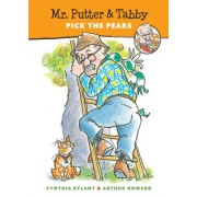 Mr. Putter & Tabby Pick the Pears by Cynthia Rylant