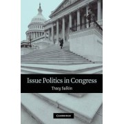 Issue Politics in Congress by Tracy Sulkin
