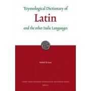 Etymological Dictionary of Latin by Michiel De Vaan