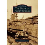 The Navy in Puget Sound by Cory Graff