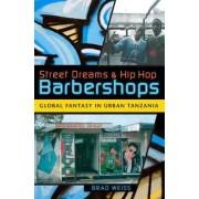 Street Dreams and Hip Hop Barbershops by Brad Weiss