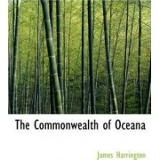 The Commonwealth of Oceana by James Harrington (In