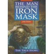 Man Behind the Iron Mask by John Noone