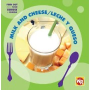 Milk And Cheese/Leche Y Queso by Tea Benduhn