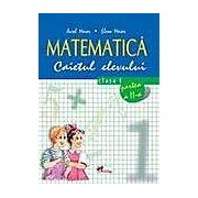 Matematica. Caietul elevului pentru clasa I. Partea a II-a