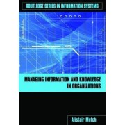 Managing Information and Knowledge in Organizations by Alistair Mutch
