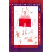 Whispers on the Color Line by Gary Alan Fine