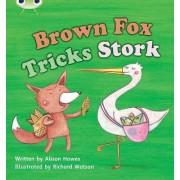 Brown Fox Tricks Stork: Set 10 by Alison Hawes