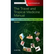 The Travel and Tropical Medicine Manual by Christopher A. Sanford
