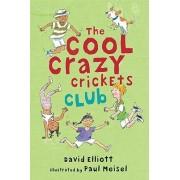 Cool Crazy Cricket Club by Elliott David