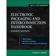 Electronic Packaging and Interconnection Handbook by Charles A. Harper
